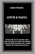 Astor&nadia (Version Francaise) af Lazaro Droznes