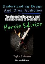 Understanding Drugs and Drug Addiction