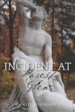 Incident at Forest Glen