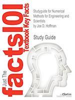Studyguide for Numerical Methods for Engineering and Scientists by Hoffman, Joe D., ISBN 9780824704438 af Cram101 Textbook Reviews, Joe D. Hoffman