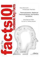 Thermodynamics, Statistical Thermodynamics, and Kinetics
