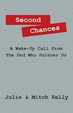 Second Chances: A Wake-Up Call from the God Who Pursues Us