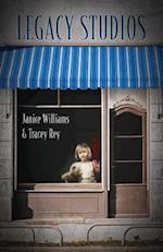 Legacy Studios af Tracey Rey, Janice Williams