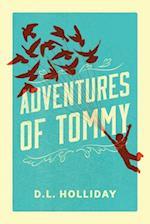 Adventures of Tommy af D. L. Holliday