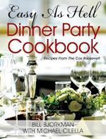 Easy as Hell Dinner Party Cookbook