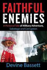 Faithful Enemies