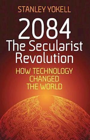2084 The Secularist Revolution