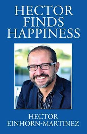 Hector Finds Happiness / Hector Encuentra La Felicidad