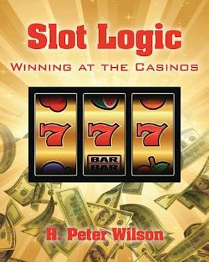 Slot Logic: Winning at the Casinos