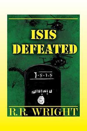 ISIS DEFEATED