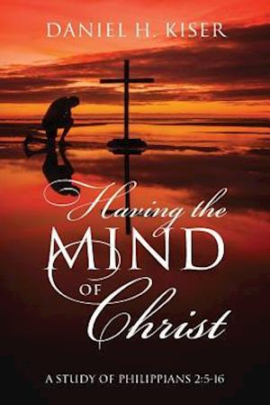 Having the Mind of Christ
