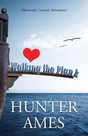 Bog, hæftet Walking the Plank af Hunter Ames