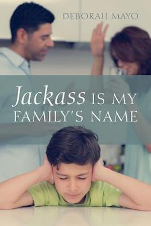 Jackass Is My Family's Name