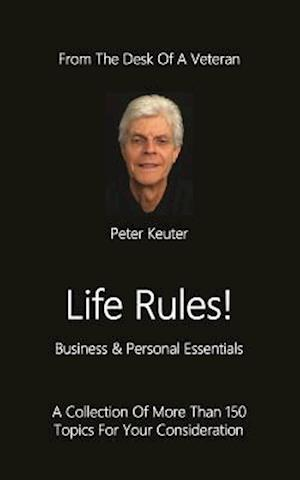 Life Rules! Business & Personal Essentials