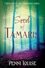 Seed of Tamaris: Book One of the Archipelago Series