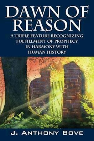Bog, paperback Dawn of Reason af J Anthony Bove