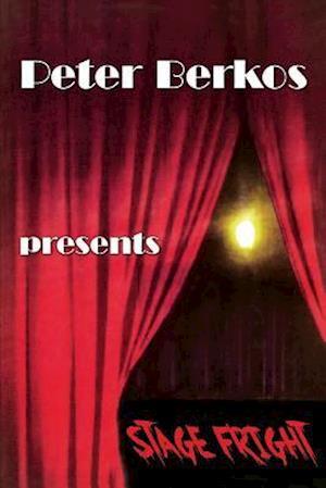 Bog, hæftet Stage Fright af Peter Berkos