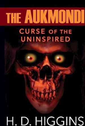 Bog, hardback The Aukmondi: Curse of the Uninspired af H D Higgins