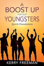A BOOST UP FOR OUR YOUNGSTERS: Sports Foundations