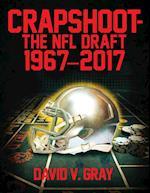 Crapshoot-The NFL Draft: 1967-2017