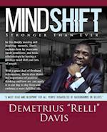 Mind Shift: Stronger Than Ever