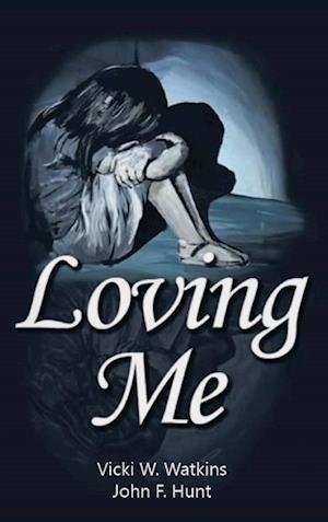 Bog, hardback Loving Me af Vicki W Watkins