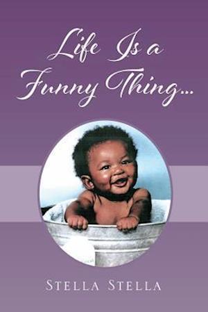 Bog, paperback Life Is a Funny Thing... af Stella Stella