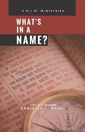 Bog, hæftet What's In A Name? af Danielle L Paul