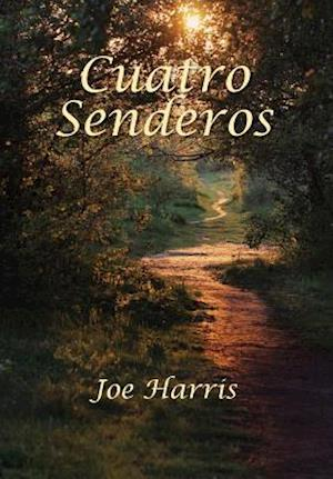 Bog, hardback Cuatro Senderos af Joe Harris