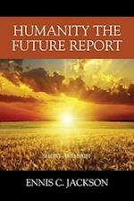 Humanity the Future Report