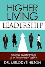 Higher Living Leadership