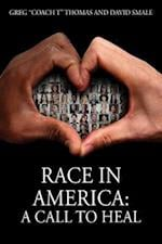 Race In America: A Call To Heal