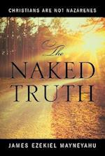 The Naked Truth: Christians are not Nazarenes