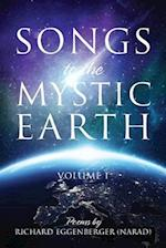 Songs to the Mystic Earth: Volume 1