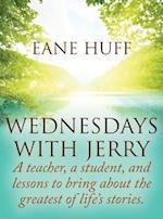 Wednesdays with Jerry