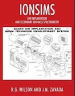 IONSIMS: ION IMPLANTATION AND SECONDARY ION MASS SPECTROMETRY