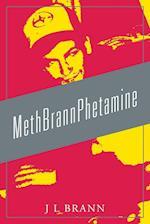 MethBrannPhetamine