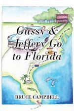 Gussy & Jeffery Go to Florida
