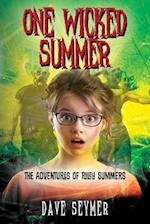 One Wicked Summer: The Adventures of Riley Summers