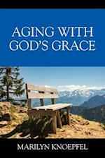 Aging with God's Grace
