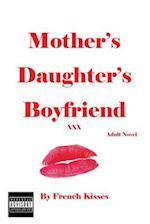 Mother's Daughter's Boyfriend