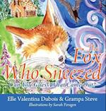 The Fox Who Sneezed: Can You Guess What Came Out?