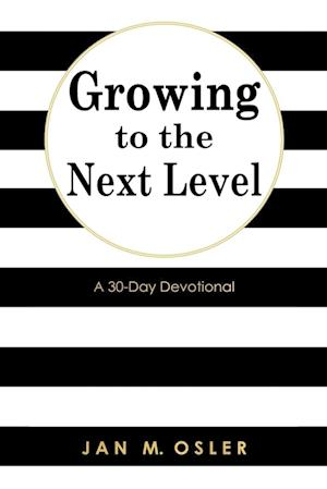 Growing to the Next Level