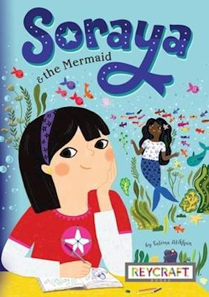 Soraya and the Mermaid