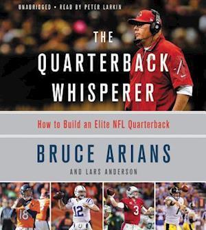 Lydbog, CD The Quarterback Whisperer af Bruce Arians