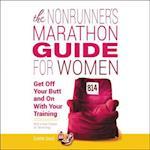 The Nonrunner's Marathon Guide for Women