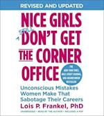 Nice Girls Don't Get the Corner Office (A Nice Girls Book)