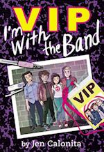 I'm With the Band (Vip)