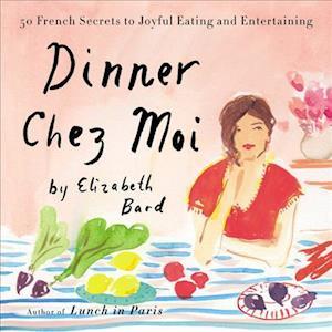 Lydbog, CD Dinner Chez Moi af Elizabeth Bard