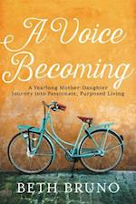 Voice Becoming